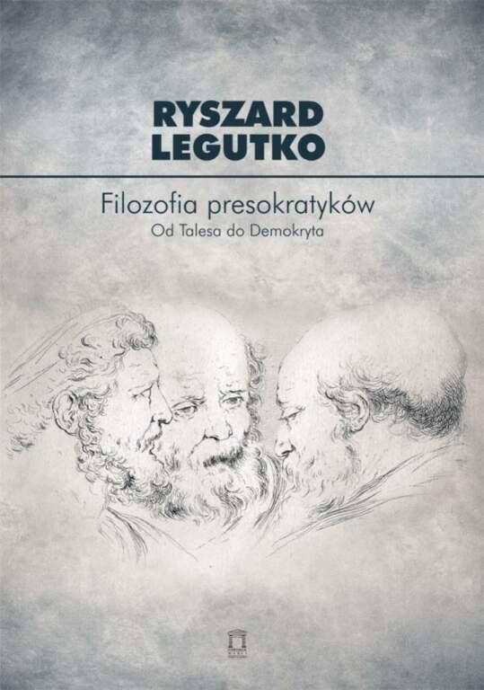 Filozofia presokratyków. Od Talesa do Demokryta